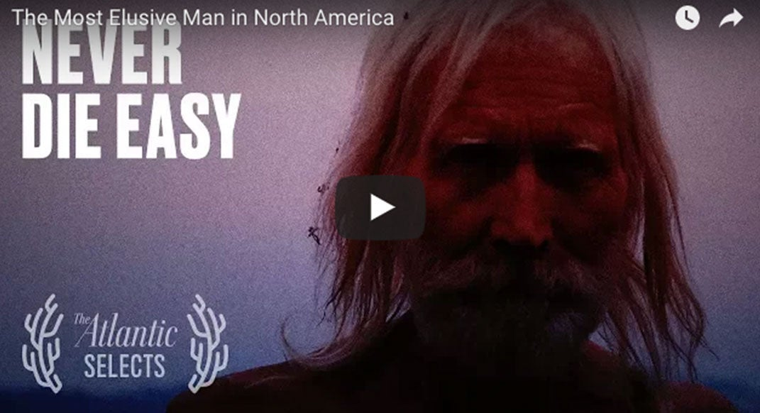 Film: Never Die Easy—Finding the Most Elusive Man in North America